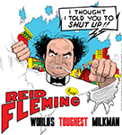 Reid Fleming, World's Toughest Milkman T-shirt #002.